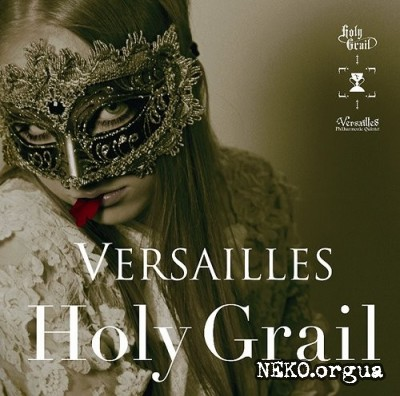 Versailles - Holy Grail (2011)