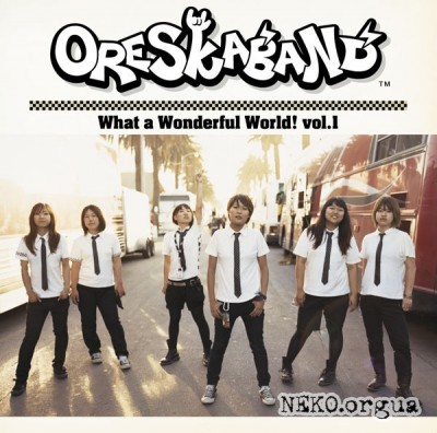 Oreskaband - What a Wonderful World! vol. 1 (2008)