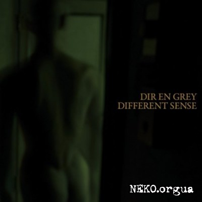 Dir En Grey - DIFFERENT SENSE(2011)