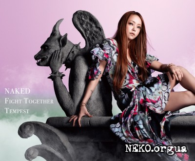 Namie Amuro - NAKED / Fight Together / Tempest (2011)