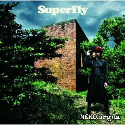 Superfly - Ai wo Kurae (2011)