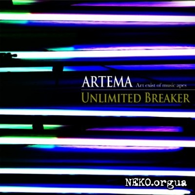 Artema - Unlimited Breaker (2012)