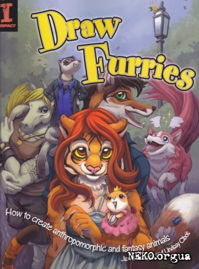 Draw Furries: How to Create Anthropomorphic and Fantasy Animals / ������ �����: ��� ������� �������������� �������������� ��������