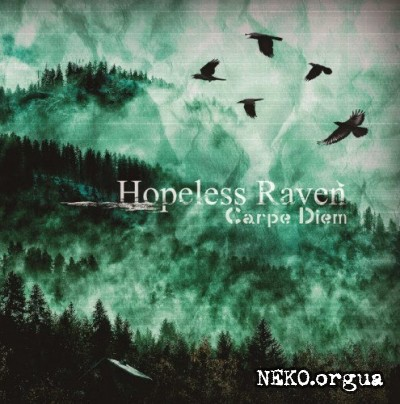 Hopeless Raven - Carpe Diem (2012)