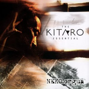 Kitaro - The Essential Kitaro (2006)