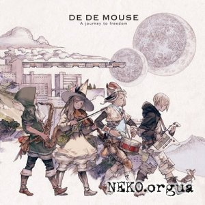 DE DE MOUSE - A Journey To Freedom (2010)