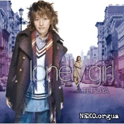 [Single] TETSUYA - lonely girl (2010)