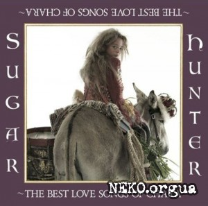 Chara - Sugar Hunter ~The Best Love Songs of Chara~ 2CD