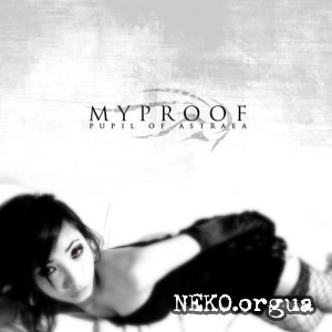 Myproof - Pupil Of Astraea (2008)